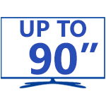 """Up to 90"""""""