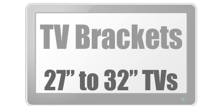 Brackets to fit 27 to 32 inch Tvs