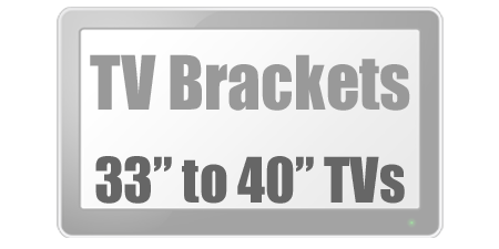 Brackets to fit 33 to 40 inch Tvs