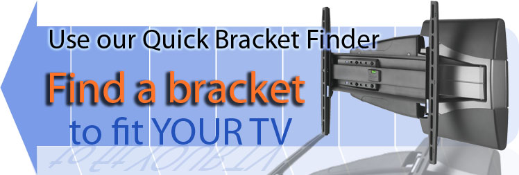 Use our TV Wall Bracket / Wall Mount Finder to Find the Correct Products for Your Television